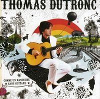Thomas Dutronc - Comme Un Manouche Sans Guitare [Import]
