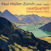 Muller-Zurich / Casal Quartett - Streichquintett