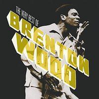 Brenton Wood - The Very Best Of