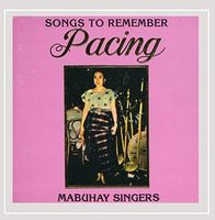 Mabuhay Singers - Pacing