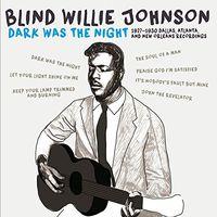 Blind Willie Johnson - Dark Was The Night: 1927-1930 (W/Book) (Spa)