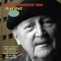 Larry Vuckovich - High Wall: Real Life Film Noir