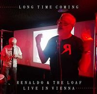 Renaldo - Long Time Coming: Live In Vienna 2018