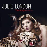 Julie London - Complete 1955-1962 Singles + 6 Bonus Tracks [Remastered]