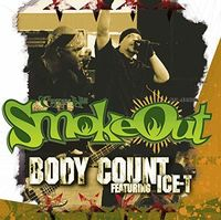 Body Count - Smoke Out Festival Presents (Uk)