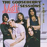 Mott - Gooseberry Sessions & Rarities [Import]