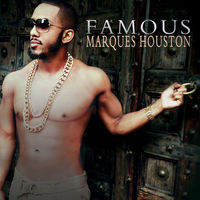 Marques Houston - Famous