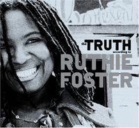 Ruthie Foster - Truth According To Ruthie Foster [Import]