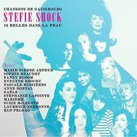 Stefie Shock - 12 Belles Dans La Peau: Chansons De Gainsbourg