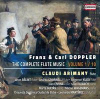 Claudi Arimany - Franz & Carl Doppler: Complete Flute Music, Vol. 1