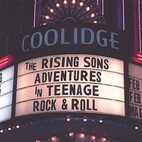 Rising Sons - Adventures in Teenage Rock & Roll