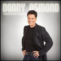 Donny Osmond - The Entertainer