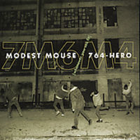 Modest Mouse/Seven Six Four-He - Whenever You See Fit EP