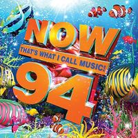 Now That's What I Call Music! - Now That's What I Call Music! 94 [Import]