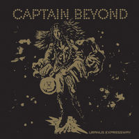 Captain Beyond - Uranus Expressway (Gol) [Limited Edition]