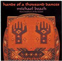 MICHAEL BEACH - Hands of a Thousand Dances