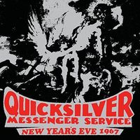 Quicksilver Messenger Service - New Year's Eve 1967