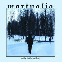 Mortualia - Wild Wild Misery
