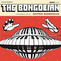 Bongolian - Outer Bongolia [Clear Vinyl]