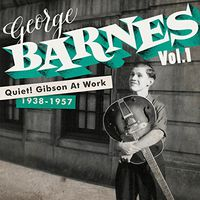 George Barnes - Quiet Gibson at Work