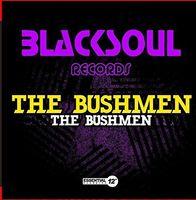 The Bushmen - The Bushmen EP
