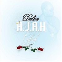 Delux - A.J.A.H. Gifted