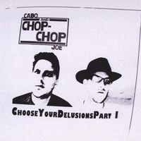 Cabo Joe - Choose Your Delusions Part I