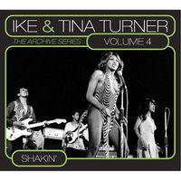 Ike Turner & Tina - Vol. 4-Archive Series: Shakin'