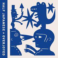 Half Japanese - Overjoyed [Vinyl]
