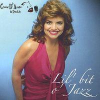 Gloria D'Arezzo & Friends - Lil Bit O Jazz
