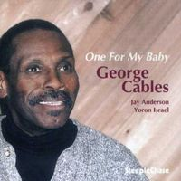 George Cables - One for My Baby