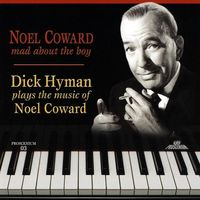 Dick Hyman - Mad About the Boy