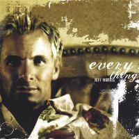 Jeff Morris - Everything