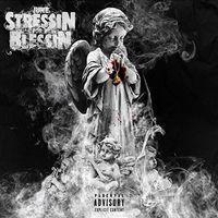 June - Stressin' For A Blessin' [Digipak]