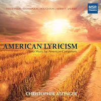 Christopher Atzinger - American Lyricism