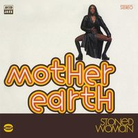 Mother Earth - Stoned Woman [Import]