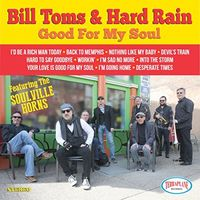 Bill Toms - Good For My Soul