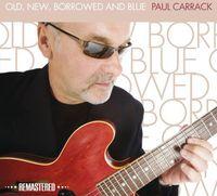 Paul Carrack - Old New Borrowed & Blue (Uk)