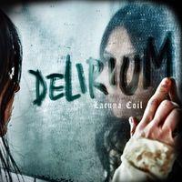 Lacuna Coil - Delirium [Indie Exclusive Low Price]