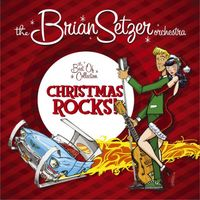 Brian Setzer - Christmas Rocks: The Best of Collection