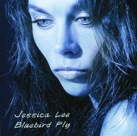 Jessica Lee - Bluebird Fly
