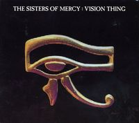 The Sisters Of Mercy - Vision Thing [Import]