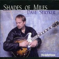 Dave Stryker - Shades of Miles