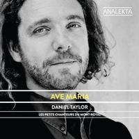 DANIEL TAYLOR - Ave Maria