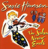 Susie Hansen - Salsa Never Ends