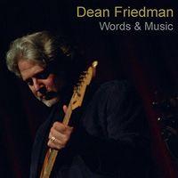 Dean Friedman - Words & Music