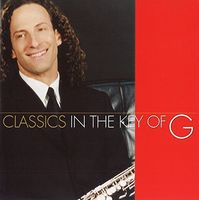 Kenny G - Classics In The Key Of G [Limited Edition] (Jpn)