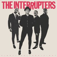 The Interrupters - Fight The Good Fight [LP]