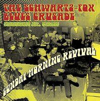 Schwartz Fox Blues Crusade - Sunday Morning Revival