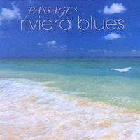 Passage - Riviera Blues